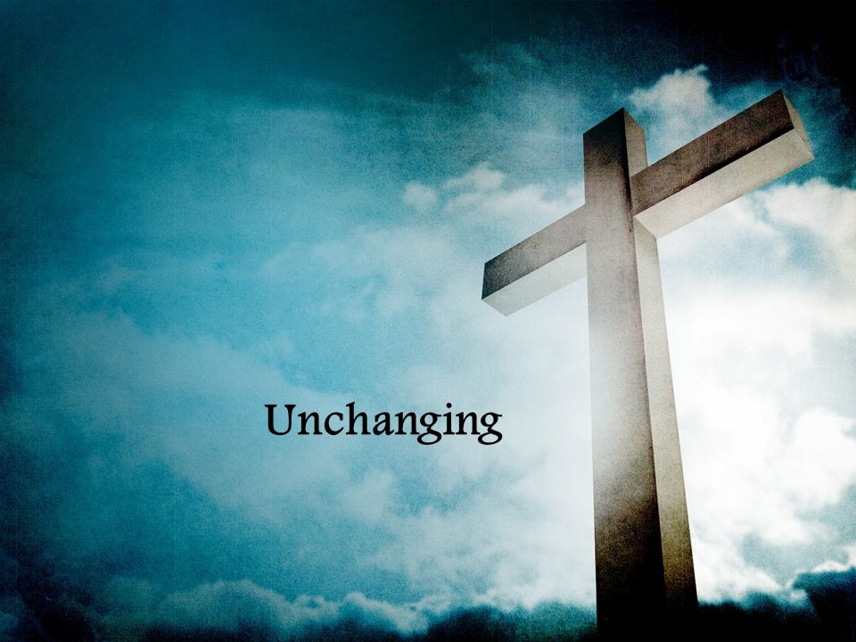 unchanging